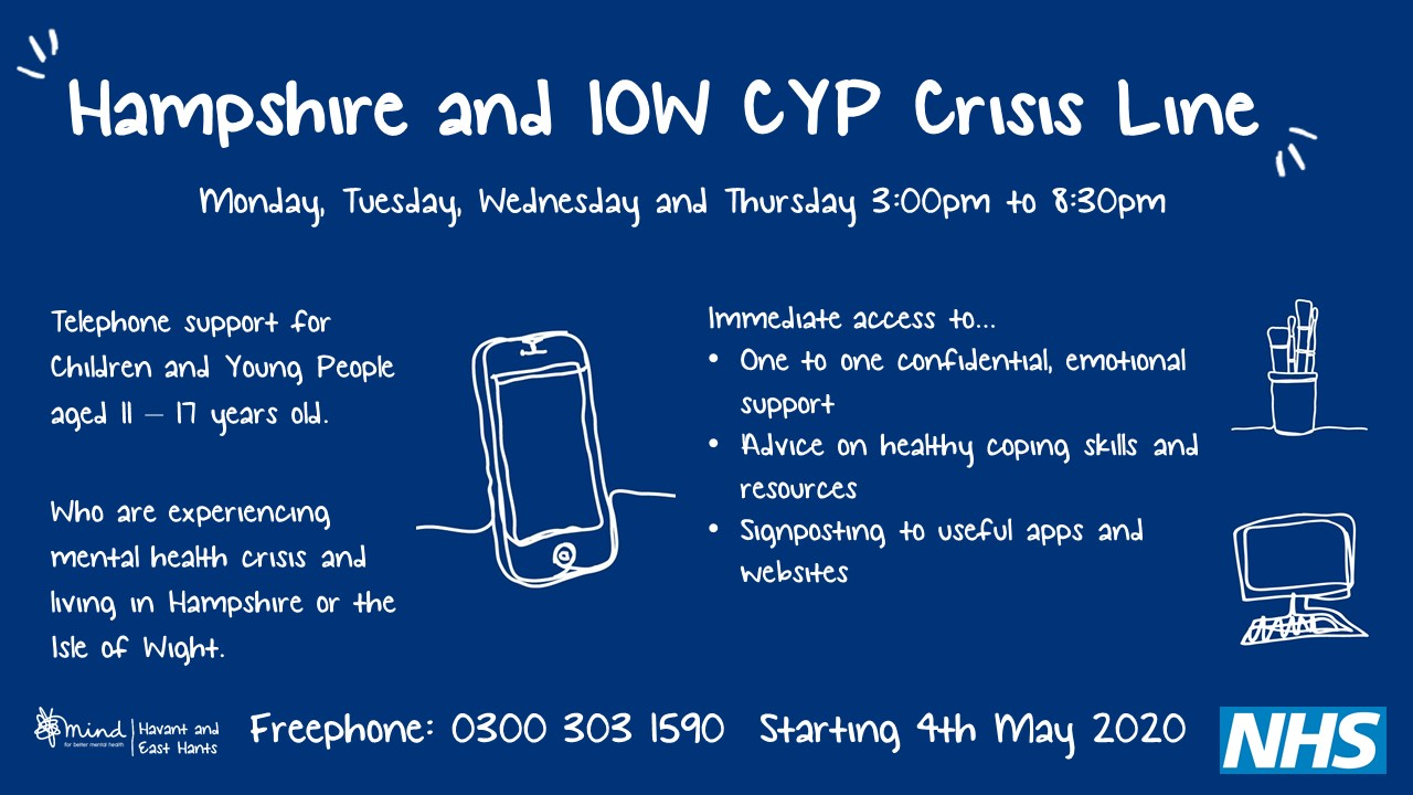 Hampshire and IOW Children and Young People Crisis Hotline. Click for more info.